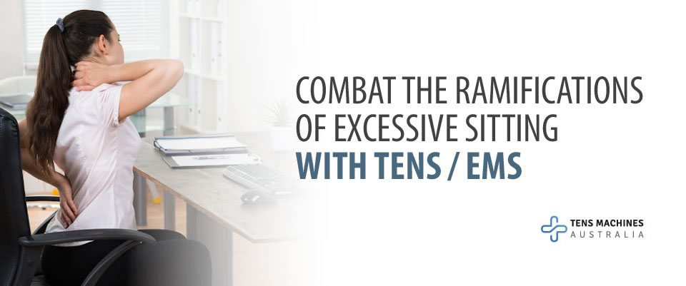 Combat the Ramification of Excessive Sitting